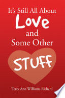 It S Still All About Love And Some Other Stuff