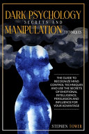 Dark Psychology Secrets And Manipulation Techniques Book PDF