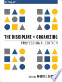 The Discipline of Organizing: Professional Edition