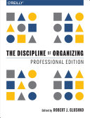 The Discipline of Organizing  Professional Edition
