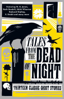 Pdf Tales from the Dead of Night: Thirteen Classic Ghost Stories Telecharger