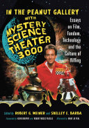 In the Peanut Gallery with Mystery Science Theater 3000