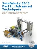SolidWorks 2013 Part II - Advanced Techniques