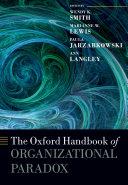 The Oxford Handbook of Organizational Paradox [Pdf/ePub] eBook