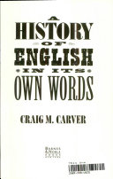A History Of English In Its Own Words