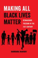 Making All Black Lives Matter Book