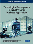Technological Developments in Industry 4 0 for Business Applications