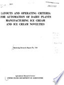 Layouts and Operating Criteria for Automation of Dairy Plants Manufacturing Ice Cream and Ice Cream Novelties