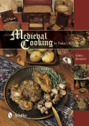 Medieval Cooking In Today S Kitchen