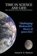 TIME in SCIENCE and LIFE the Greatest Legacy of Albert Einstein