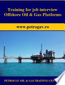 Training For Job Interview Offshore Oil Gas Platforms