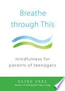 Breathe through This