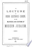 A lecture     on the manners and customs of modern Judaism