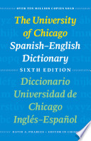 The University of Chicago Spanish English Dictionary  Sixth Edition Book PDF