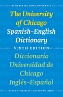 The University of Chicago Spanish English Dictionary  Sixth Edition