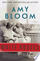 White Houses Amy Bloom Cover