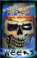 Mindset Training For The Criminal Mastermind