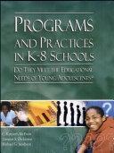 Programs and Practices in K 8 Schools
