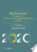 Big Earth Data in Support of the Sustainable Development Goals  2020  Book