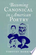 Becoming Canonical in American Poetry