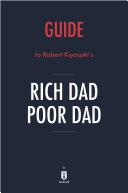 Guide to Robert Kiyosaki's Rich Dad Poor Dad by Instaread Pdf