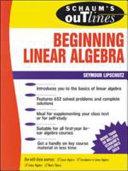 Schaum's Outline of Beginning Linear Algebra