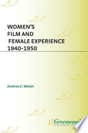 Women s Film and Female Experience  1940 1950