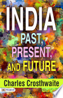 India  Past  Present  and Future