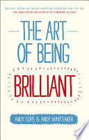 The Art of Being Brilliant Book