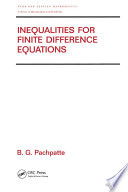 Inequalities for Finite Difference Equations