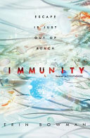 link to Immunity : [escape is just out of reach] in the TCC library catalog