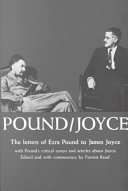 Pound/Joyce; the Letters of Ezra Pound to James Joyce: With ...