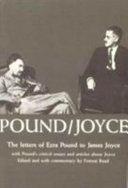 Pound Joyce  the Letters of Ezra Pound to James Joyce