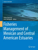 Fisheries Management of Mexican and Central American Estuaries