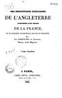 Les institutions judiciaires de l'Angleterre comparées à celles de la France