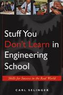 Stuff You Don t Learn in Engineering School