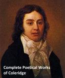 Complete Poetical Works of Coleridge [Pdf/ePub] eBook