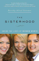 The Sisterhood Inside The Lives Of Mormon Women