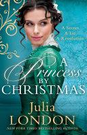 A Princess By Christmas  A Royal Wedding  Book 3