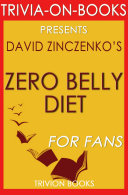 Zero Belly Diet: By David Zinczenko (Trivia-On-Books)