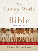 The Cultural World of the Bible [Pdf/ePub] eBook