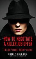 How to Negotiate a Killer Job Offer