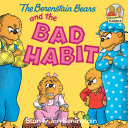 The Berenstain Bears and the Bad Habit Pdf/ePub eBook