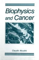 Biophysics and Cancer