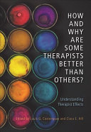How and Why Are Some Therapists Better Than Others?
