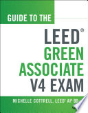 Guide To The Leed Green Associate V4 Exam Book PDF