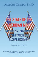 The State of the American Mind: Stupor and Pathetic Docility Volume Ii Pdf/ePub eBook