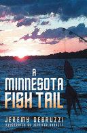 A Minnesota Fish Tail