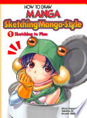 Sketching Manga-style: Sketching to plan