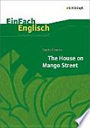 Sandra Cisneros, The house on Mango Street